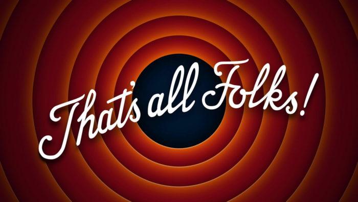 Картинка из мультфильма Looney Tunes с текстом That's all Folks! Перевод: Вот и всё, друзья!